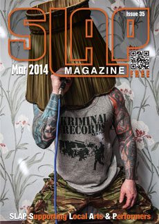 Slap Magazine Issue 35 March 2014