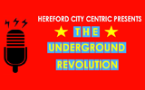 The Underground Revolution