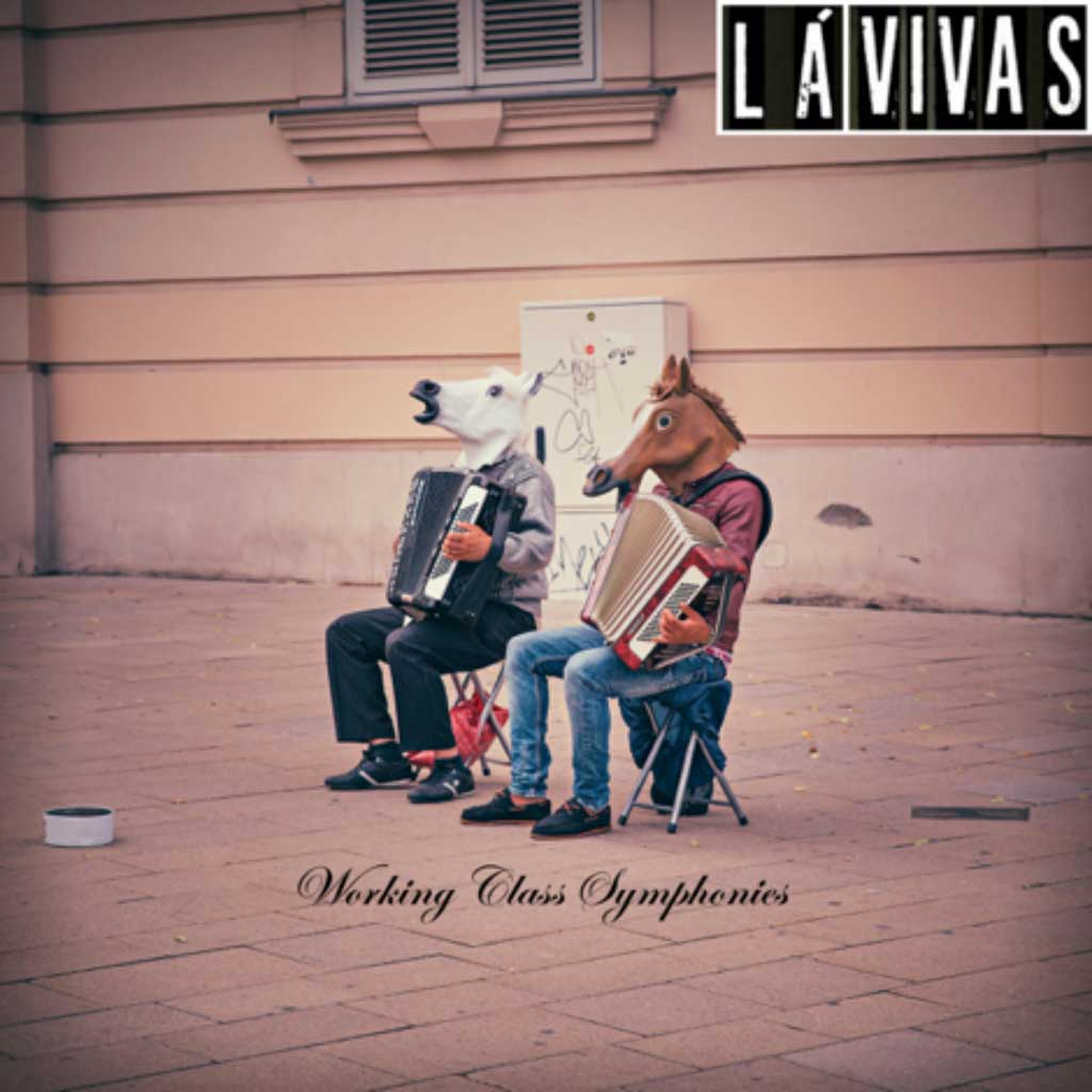 La Vivas – Working Class Symphonies - EP Review
