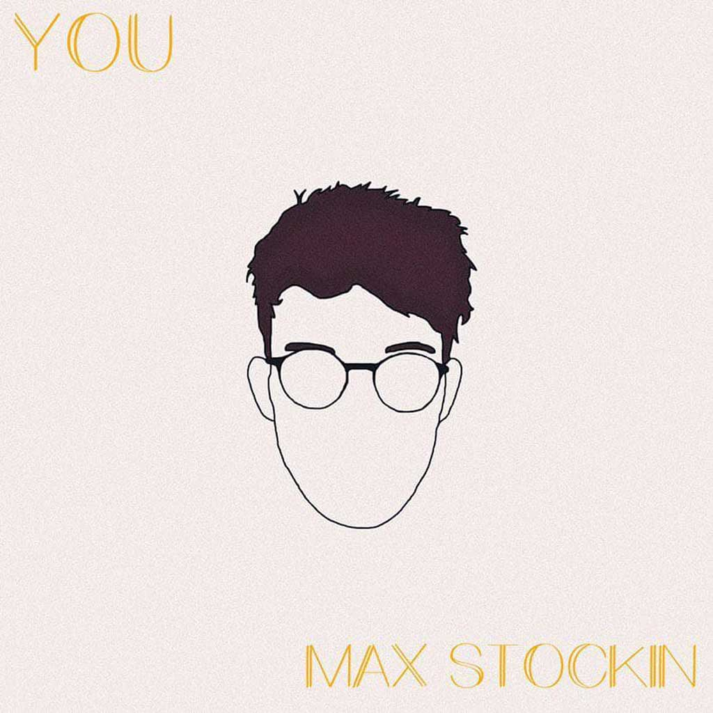 Max Stockin - YOU - Single Review