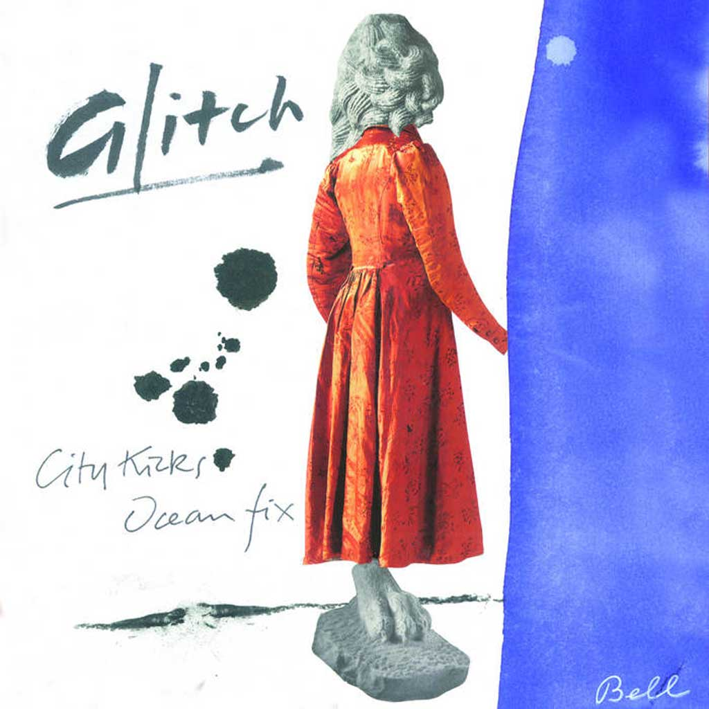 Glitch – City Kicks / Ocean Fix