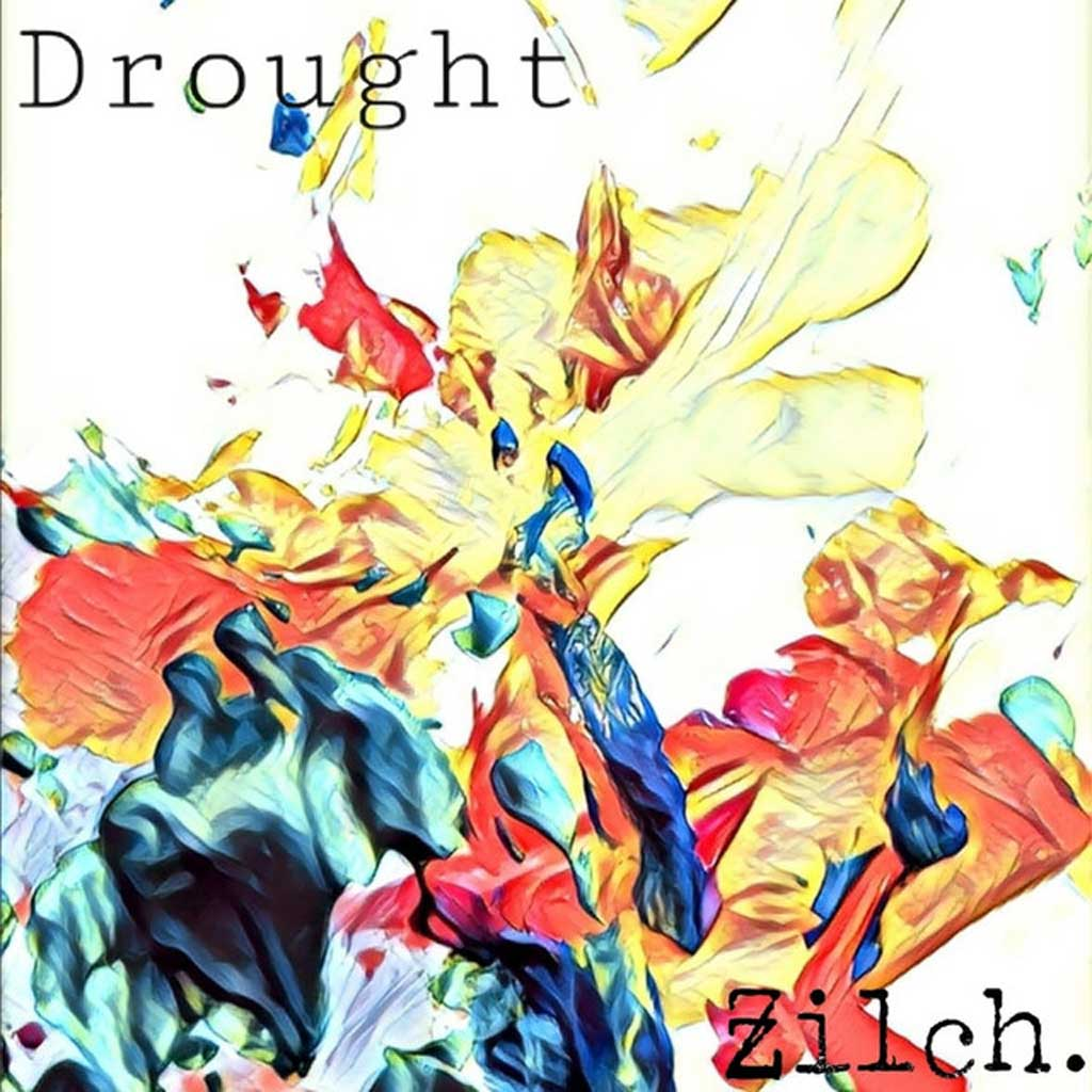 Zilch - Drought - single Review
