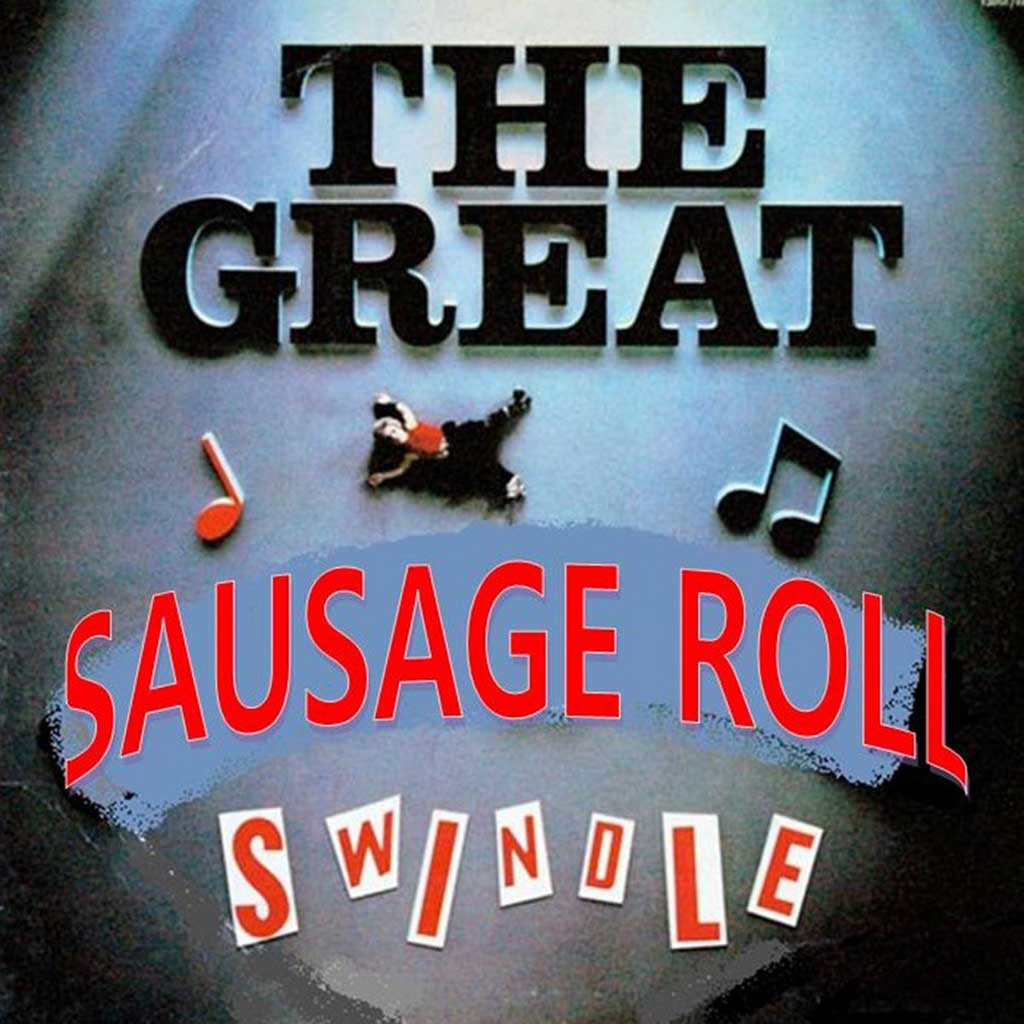 Cover of The Great Sausage Roll Swindle – Sister Sandwich