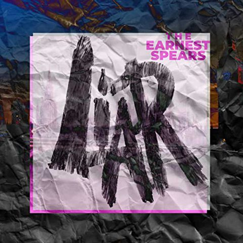CD cover of Liar by The Earnest Spears