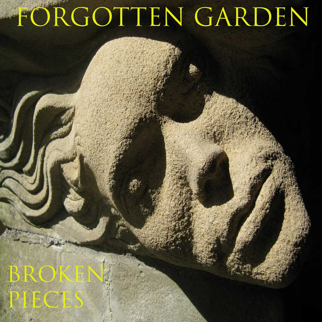 Cover of Broken Pieces - Forgotten Garden - EP