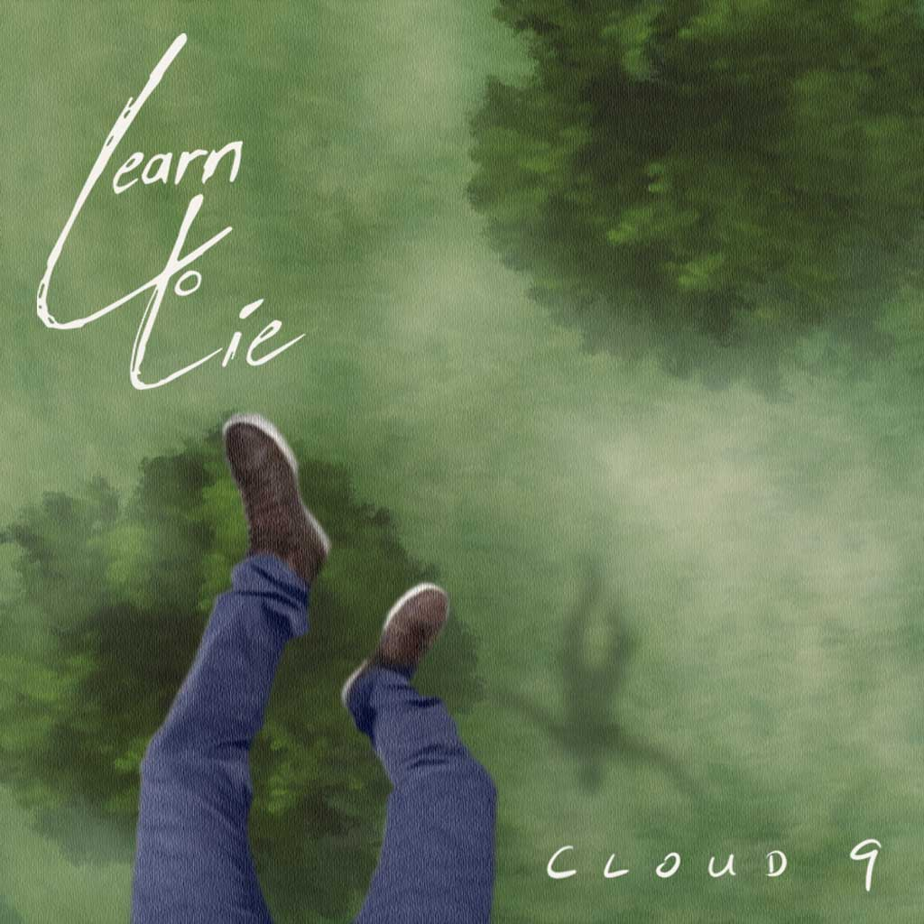 Artistic Cover Image of Learn to Lie Cloud 9 Single