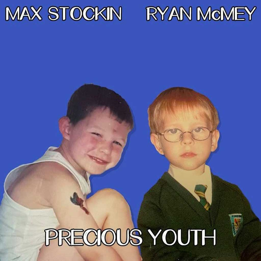 Photo of Max Stockin and Ryan McMey - Precious Youth single cover