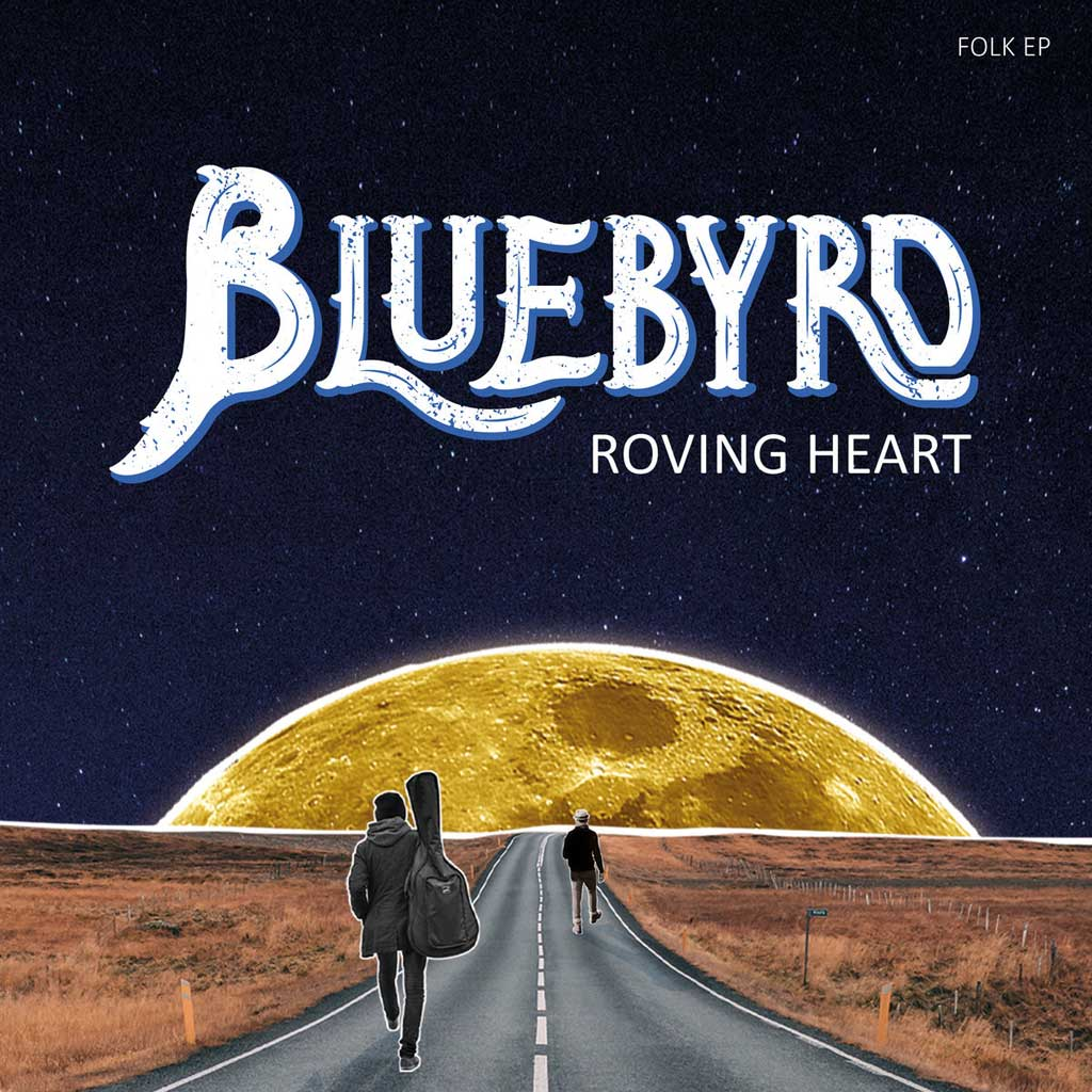 Cover art work for Roving Heart by Bluebyrd – EP