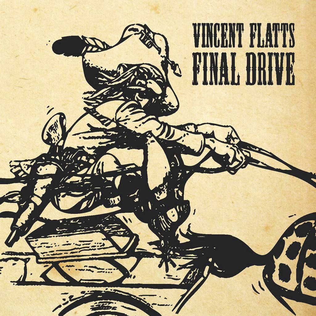 Cover for Vincent Flatts Final drive, Back In The Saddle Albume