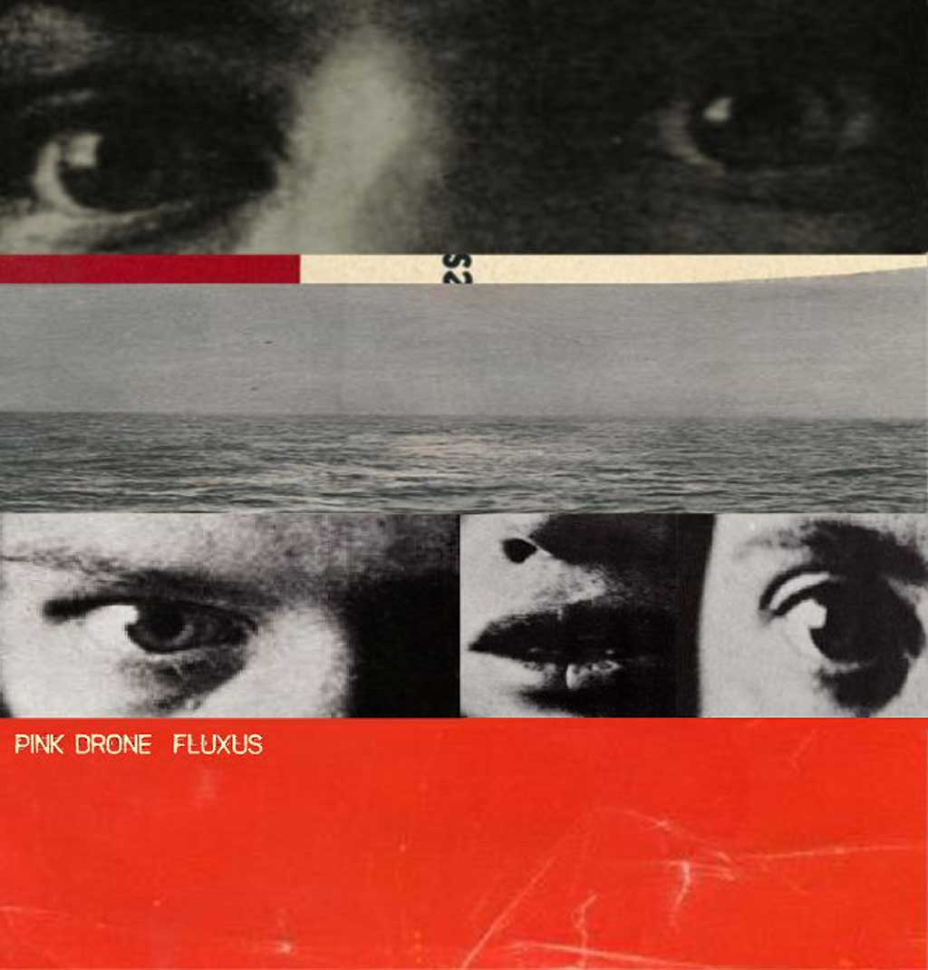 Album cover of Fluxus by Pink-Drone