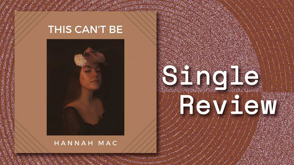 Single cover of This Can't Be by Hannah Mac
