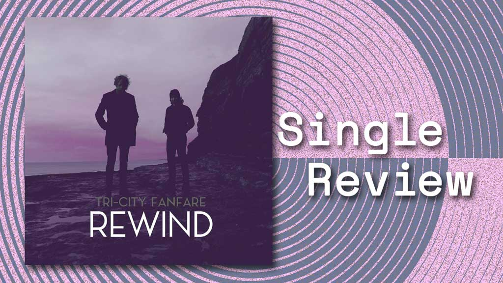 Cover of Rewind by Tri-City Fanfare Single