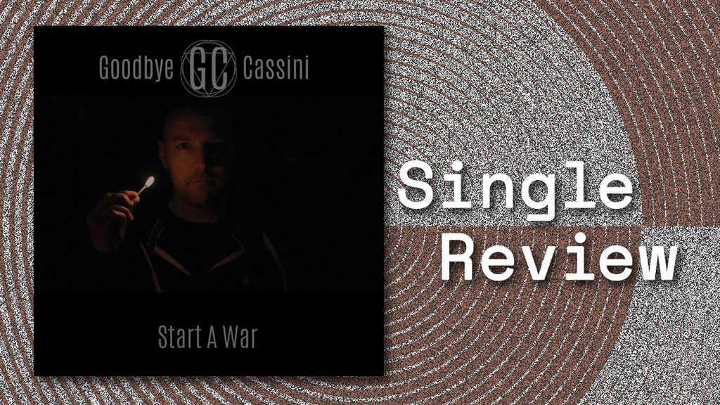 Single cover of Start A War by Goodbye Cassini