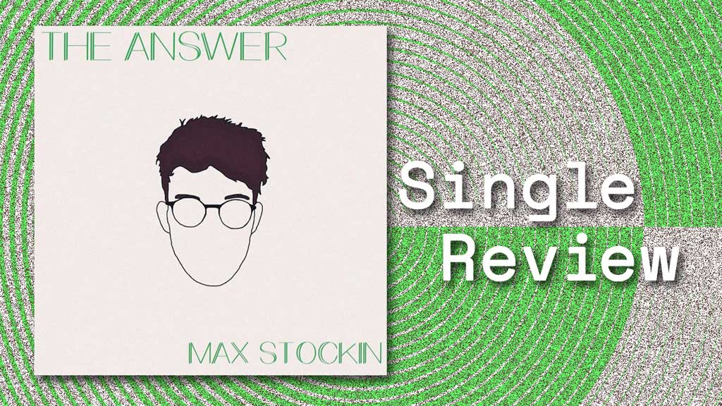 Single cover for The Answer by Max Stockin