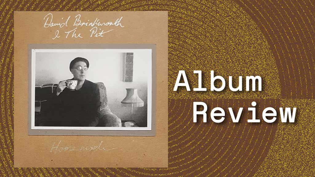 Album cover for Homemade by David Brinkworth & the Pit