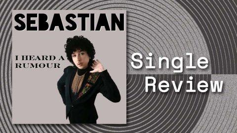 Single cover for I Heard A Rumour by Sebastian