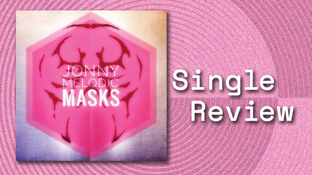 Single cover for Masks by Jonny Melodic